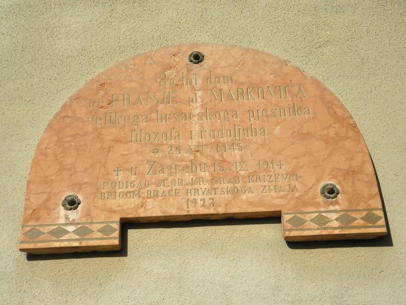 Spomen ploča na rodnoj kući Franje Markovića u Križevcima u ulici koja danas nosi njegovo ime