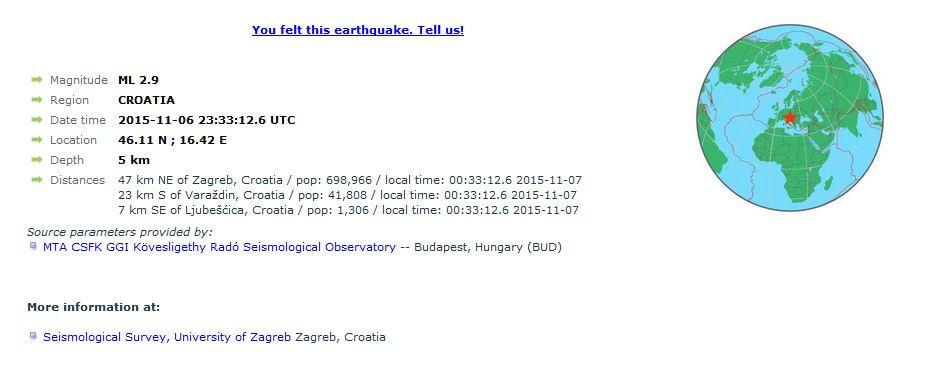 Područje Varaždina pogodio potres jačine 2.9 po Richteru Podrhtavanje magnitude 2.9 po Richteru je zabilježeno u 00.33 sati, a potres su osjetili i Križevčani. Epicentar je bio na dubini od 5 km, 23 km južno od Varaždina