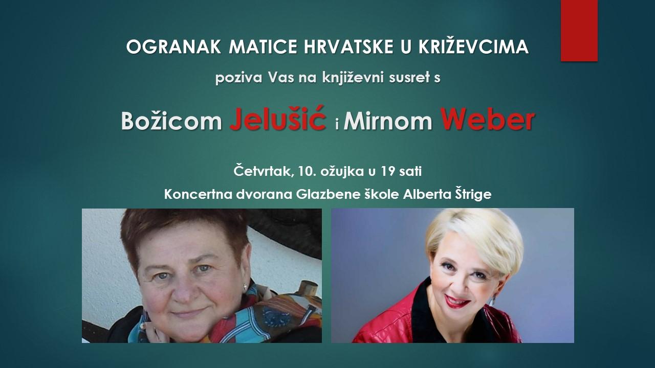 Ogranak Matice hrvatske u Križevcima: Književna večer s Božicom Jelušić i Mirnom Weber