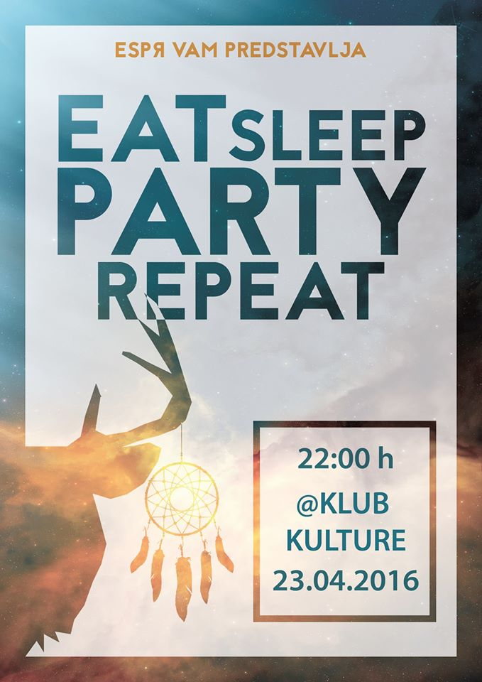 12977128_1602668326718897_1173609315172894561_o_Espr_eat_sleap_party_repeat_2016
