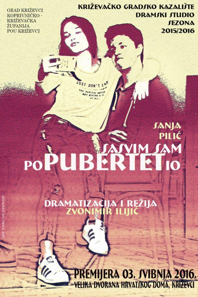 Plakat_Potpuno_sam_Popubertetio_Gradsko_kazaliste_premijera