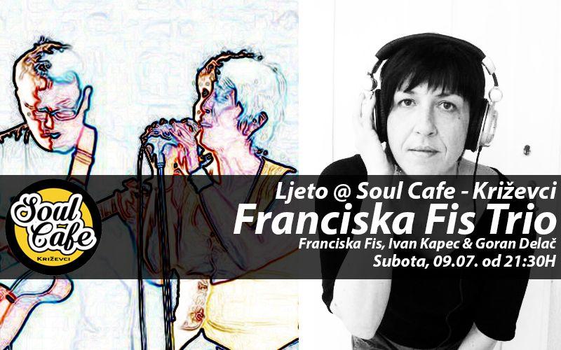 13529154_645068232313302_7401367468888973559_n_ljeto_Soul_Caffe_Franciska_Fis_Trio