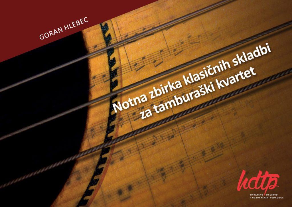 naslovnica Notna zbirka klasičnih skladbi za tamburaški kvartet Goran Hlebec tambura