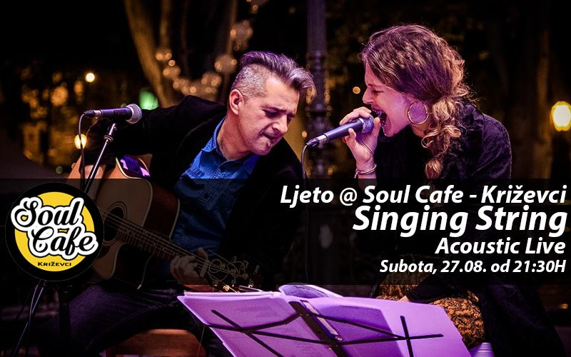13876434_660955427391249_1970830123641454329_n_Singing_String_Soul_Cafe_ljeto