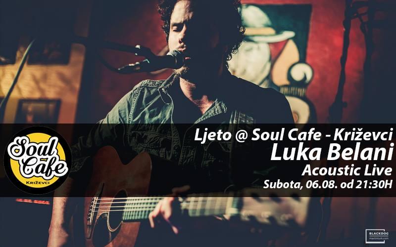 13754552_661691723984286_1706053418107443028_n_soul_cafe_luka_belani_ljetni_program_acoustic_live