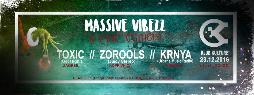 massive_vibezz_klub_kulture_party_2016_toxic_krnya_zorools_x-mas